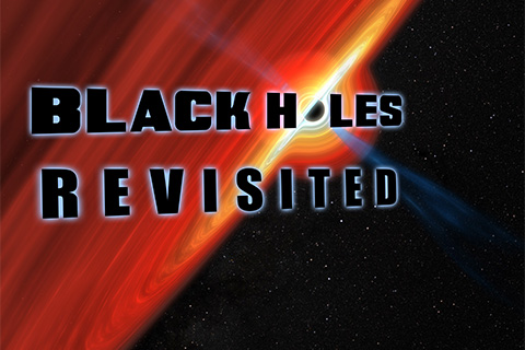 Black Holes Revisited Poster